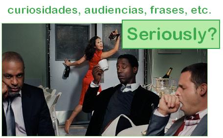 Curiosidades, Audiencias, Frases, etc.